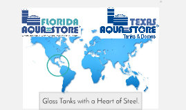 FLORIDA + TEXAS AQUASTORE