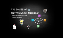 The Power of Mathematical Mindsets