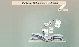 The Great Depression; California