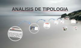 Copy of ANALISIS DE TIPOLOGIA