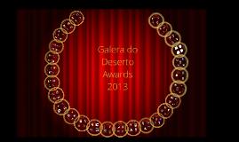 Copy of Galera do Deserto Awards