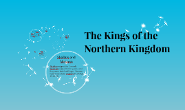 The Kings of the Northern Kingdom
