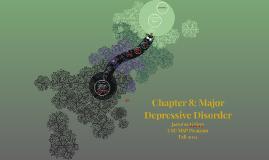 Chapter 8: Major Depressive Disorder