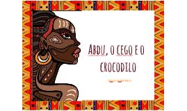 Abdu, o cego e o crocodilo