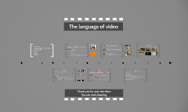 The language of video