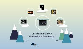 A Christmas Carol - Compare & Contrast