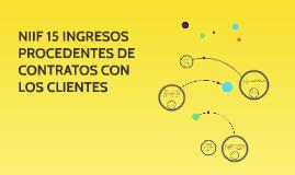 NIFF 15 INGRESOS PROCEDENTES DE CONTRATOS CON LOS CLIENTES
