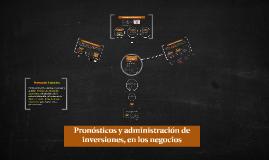 Pronósticos y administración de inversiones, en los negocio