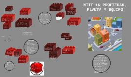 NIIF 16 PROPIEDAD, PLANTA Y EQUIPO