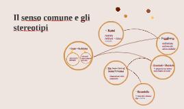Copy of Il senso comune e gli stereotipi