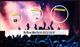 Be Rave-Worthy!