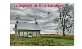 La légende de Rose Latulipe