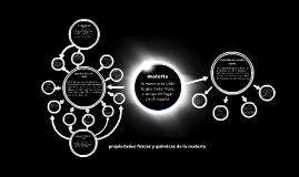 Copy of propiedades fisicas y quimicas de la materia