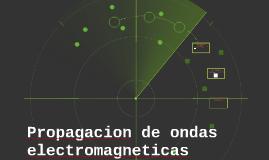 Propagacion de ondas electromagneticas