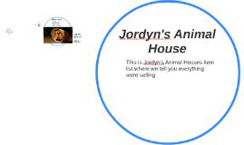 Jordyn's Animal House
