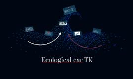 ecological car TK