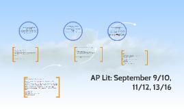 AP Lit: September 9/10, 11/12, 13/16