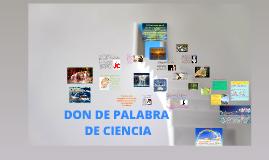 Copy of DON DE PALABRA DE CIENCIA