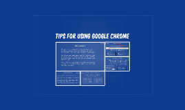 Tips for Using Google Chrome