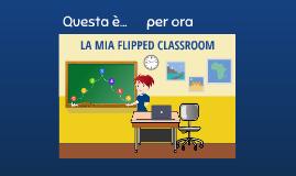 LA MIA FLIPPED CLASSROOM