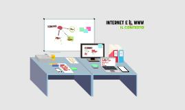 INTERNET-WEB (CONTESTO, STRUMENTI, INFRASTRUTTURE)