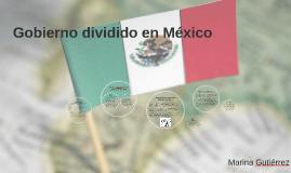 Gobierno dividido en México