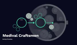 Medival Craftsmen