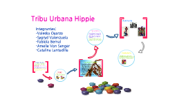 Copy of Tribu Urbana Hippie