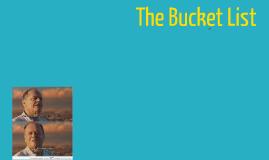 Copy of The Bucket List