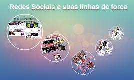 Redes Sociais e suas linhas de força