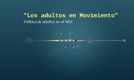 """""""Los adultos en Movimiento"""""""