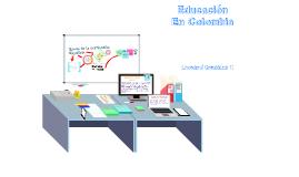 Copy of Educación en Colombia
