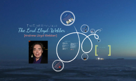Andrew Lloyd Webber