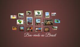 Ben-vindo ao Brasil