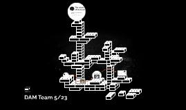 DAM Team 5/23