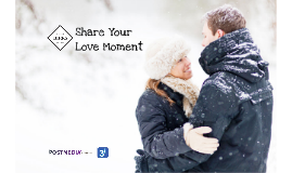 Share Your Love Moment