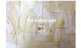 The Collagraph
