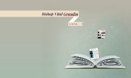 Bishop Vital Grandin OMI
