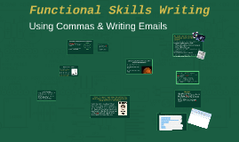 Copy of Functional Skills Writing
