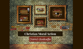 Christian Moral Action