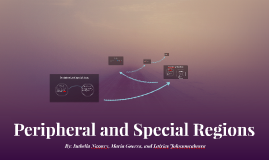 Peripheral and Special Regions
