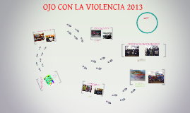 OJO CON LA VIOLENCIA