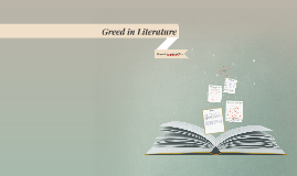 Greed in Literature