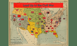 Events that lead up to Civil War