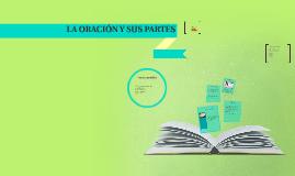 Copy of LA ORACIÓN Y SUS PARTES