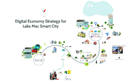 Copy of Lake Mac Business Club Lake Mac Smart City presentation