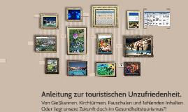 Anleitung zur touristischen Unzufriedenheit