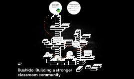 Bushido: Building a stronger classroom community