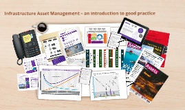 Infrastructure Asset Management - an introduction