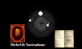 Nostradame, 1503 - 1566
